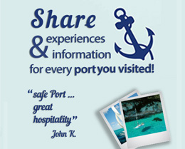 Share experiences and information for every port you visit